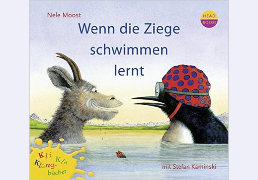 Bilderbuch: Wenn die Ziege schwimmen lernt